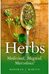Herbs: Medicinal, Magical, Marvelous! Paperback