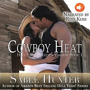 Cowboy Heat - Sweeter Version Audiobook