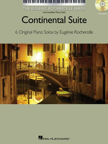 Continental Suite: The Eugenie Rocherolle Series Intermediate Piano Solos NFMC ()