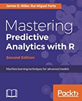 Mastering Predictive Analytics with R, 2nd Edition Front Cover