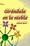 img - for Gir ndula en la niebla (Spanish Edition) book / textbook / text book