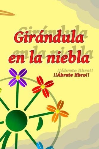 Girándula en la niebla (Spanish Edition)