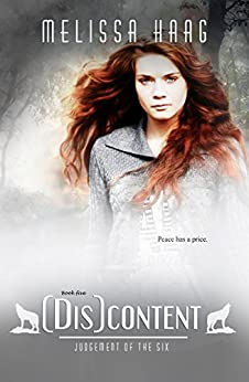 (Dis)content (Judgement of the Six Book 5) by [Haag, Melissa]