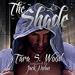 The Shade | Tara Wood