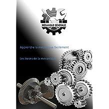 Apprendre la mécanique facilement (French Edition)