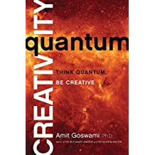Quantum Creativity: Think Quantum, Be Creative
