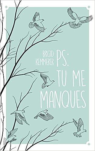Ps Tu Me Manques 9782017007180 Amazon Com Books