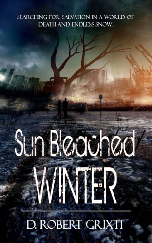 Book: Sun Bleached Winter by D. Robert Grixti