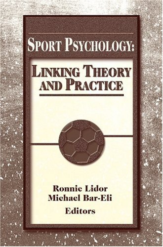 Sport Psychology: Linking Theory and Practice