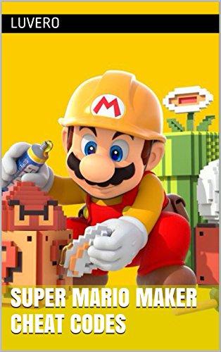 Super Mario Maker Cheat Codes (Mario Maker Costumes)