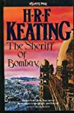 The Sheriff Of Bombay (An Inspector Ghote Novel)