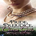 Pride, Prejudice, and Cheese Grits: Austen Takes the South, Book 1 Audiobook by Mary Jane Hathaway Narrated by Gayle Ambrielle Loflin