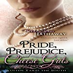 Pride, Prejudice, and Cheese Grits: Austen Takes the South, Book 1 | Mary Jane Hathaway