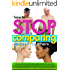 How to Stop Comparing Yourself to Others: An Essential Guide to Developing Self-Esteem and Learning How to Stop Being Envious or Jealous of Others