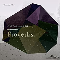 Proverbs (The Old Testament 20)