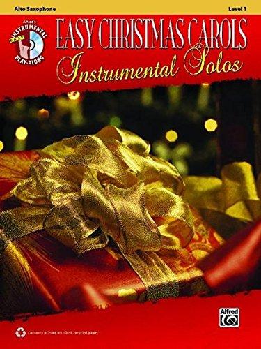 Easy Christmas Carols Instrumental Solos: Alto Sax, Book & CD (Easy Instrumental Solos Series)