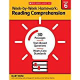 Week-by-Week Homework: Reading Comprehension Grade 6: 30 Passages • Text-based Questions • Meets Core Standards