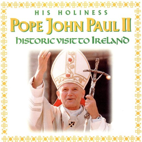 Cover of Pope John Paul II - Historic Visit to Ireland