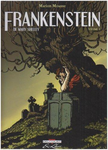 Frankenstein, adaptation en BD par Marion Mousse 51TcSIscy2L