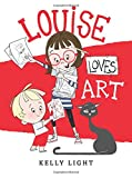Louise Loves Art, Kelly Light, 0062248170
