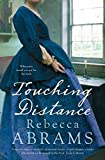 Front cover for the book Touching Distance by Rebecca Abrams