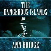The Dangerous Islands: Julia Probyn, Book 4 | Ann Bridge