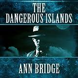 The Dangerous Islands: Julia Probyn, Book 4