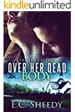 OVER HER DEAD BODY: The Bliss Legacy - Book 2
