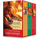 A Child's Christmas Boxed Set: Sugarplum Homecoming\The Christmas Child\A Season For Grace