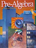 img - for Pre-Algebra: An Integrated Transition to Algebra & Geometry (California Edition) book / textbook / text book