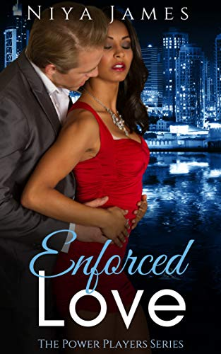 Enforced Love: BWWM Second Chance Romance (The Power Players Book 1)