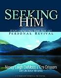 Seeking Him, Nancy Leigh DeMoss and Tim Grissom, 0802413668