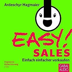 EASY! Sales. Einfach einfacher verkaufen