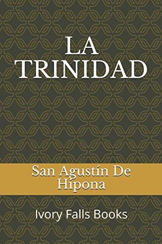 LA TRINIDAD  [De Hipona, San Agustín] (Tapa Blanda)