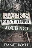 Jack's Fantastic Journey, Emmet Boyle, 125781768X