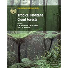 Tropical Montane Cloud Forests: Science for Conservation and Management