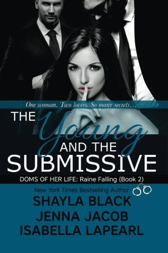 The Young And The Submissive (The Doms Of Her Life - Book 2)