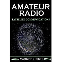 Amateur Radio Satellite Communicaitons