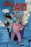 The Bristol Board Jungle