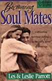 Becoming Soul Mates, Les Parrott and Leslie Parrott, 0310219264
