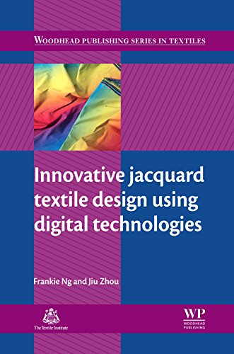Innovative Jacquard Textile Design Using Digital Technologies (Woodhead Publishing Series in Textiles Book 145)