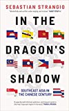 In the Dragon's Shadow: Southeast Asia in the
