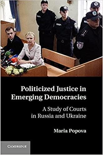 Politicized Justice in Emerging Democracies: A Study of