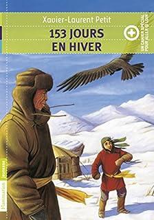 153 jours en hiver, Petit, Xavier-Laurent