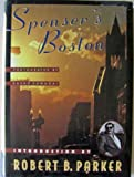 Spenser's Boston, Robert B. Parker, 1883402506