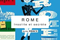 Rome insolite et secrète par Gradozzi