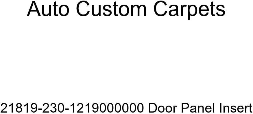 Auto Custom Carpets 21819-230-1219000000 Door Panel Insert