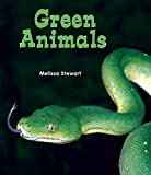 Green Animals, Melissa Stewart, 146440044X