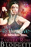 The Reflective (#1): New Adult Paranormal Romance (The Reflection Series) by  Tamara Rose Blodgett in stock, buy online here