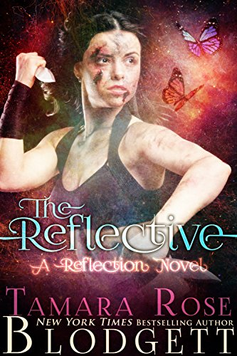 The Reflective (#1): New Adult Paranormal Romance (The Reflection Series) by [Blodgett, Tamara Rose]